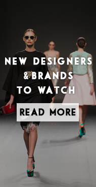 New designers & brands to watch